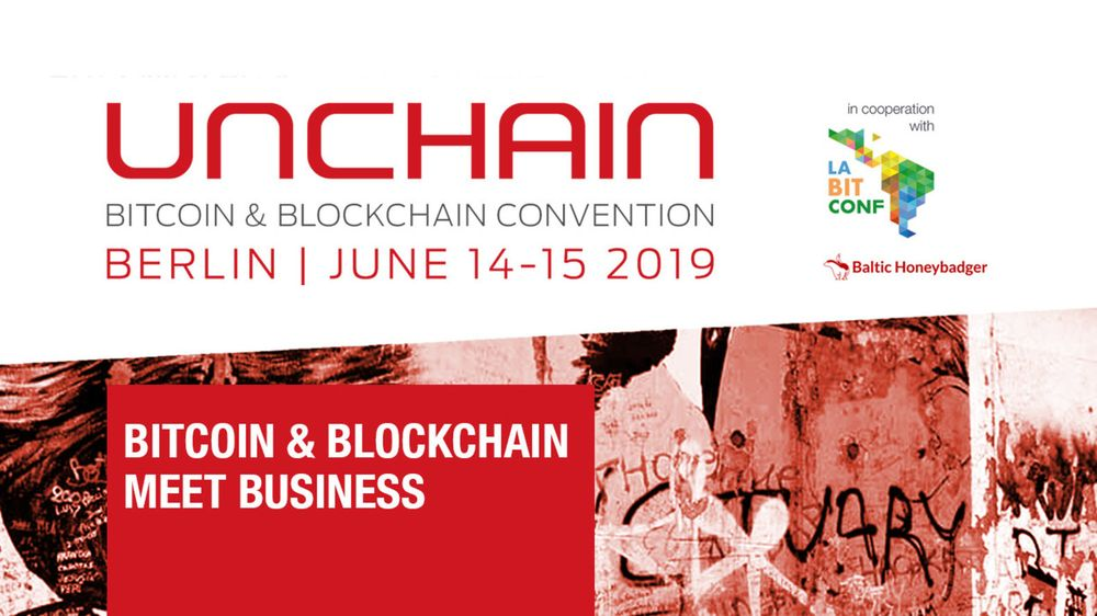 UNCHAIN Bitcoin and Blockchain Convention 2019