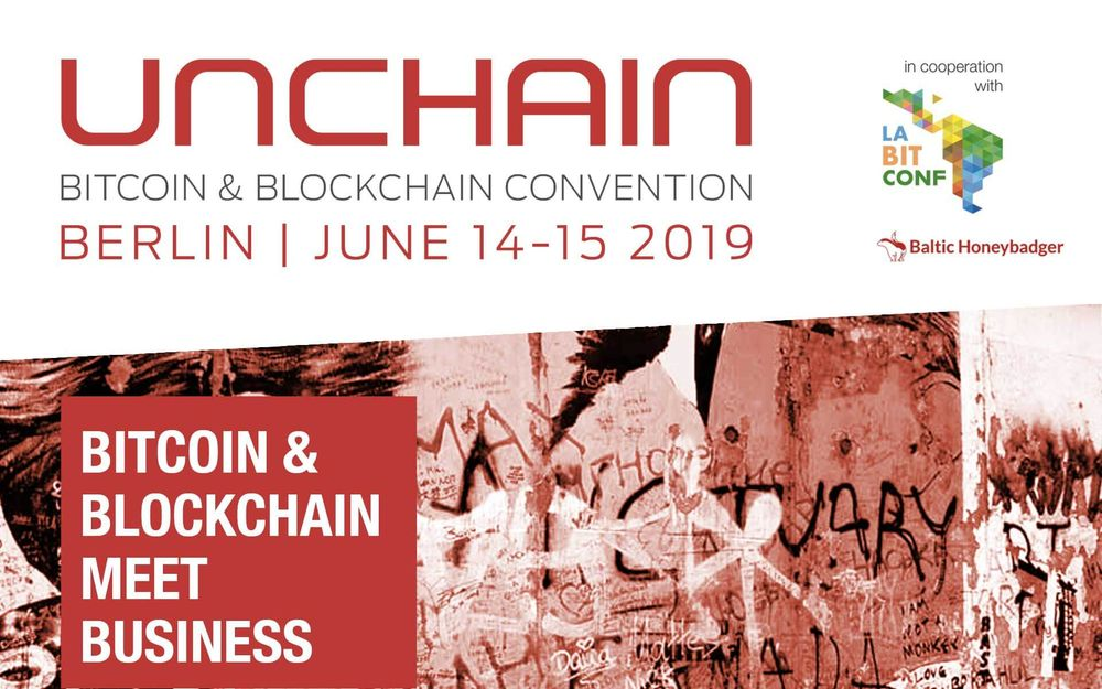 Bitcoin convention UNCHAIN gathers Blockchain elite in Berlin