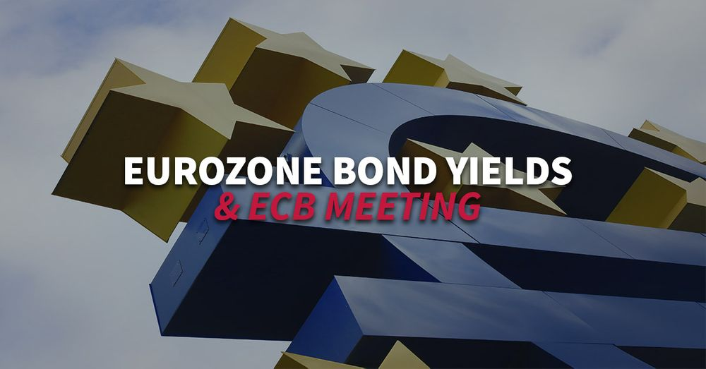 Eurozone bond yields rise ahead of upcoming ECB meeting